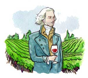 Thomas Jefferson was the nation's first wine grower.